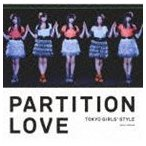 東京女子流/Partition Love(Type-A/CD+DVD ※Partition Love Music Video他収録)(CD)