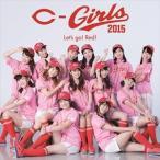 C-Girls2015 / Let's go! Red!(CD+DVD) [CD]