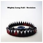 ONE OK ROCK / Mighty Long Fall/Decision [CD]