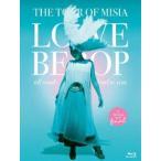 MISIA/THE TOUR OF MISIA LOVE BEBOP all roads lead to you in YOKOHAMA ARENA Final(通常盤)(Blu-ray)