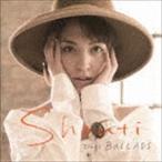 Shanti/SHANTI sings BALLADS(UHQCD)(CD)