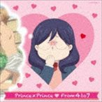 From4to7/アニメ「私がモテてどうすんだ」 オープニングテーマ::Prince×Prince(初回限定盤/CD+DVD)(CD)