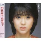 松田聖子/CANARY(CD)