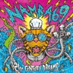 NAMBA69 / 21st CENTURY DREAMS(CD+DVD) [CD]
