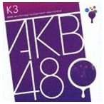 AKB48 / チームK 3rd Stage 脳内パラダイス [CD]
