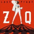 ZAQ/劇場版トリニティセブン 主題歌::Last Proof(CD+DVD)(CD)