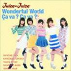 Juice=Juice/Wonderful World/Ca va ? Ca va ?(サヴァサヴァ)(初回生産限定盤B/CD+DVD)(CD)