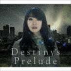 水樹奈々/Destiny's Prelude(CD)
