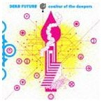 COALTAR OF THE DEEPERS / DEAR FUTURE [CD]