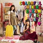 every□ing! / Colorful Shining Dream First Date□(通常盤) [CD]