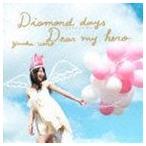 上野優華 / Diamond days〜ココロノツバサ〜/Dear my hero(Type-A/CD+DVD ※「Diamond days〜ココロノツバサ〜」Music Video他収録) [CD]