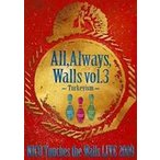 NICO Touches the Walls LIVE2009 All, Always, Walls vol.3 〜Turkeyism〜(DVD)