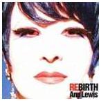 アン・ルイス/REBIRTH 〜Self Cover Best〜(CD)