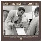 ブリング・イット・オン・ホーム〜ブラック・アメリカが歌うサム・クック(CD)