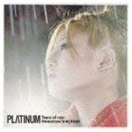 PLΛTINUM/Tears of rain(CD)