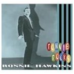 ロニー・ホーキンス/RONNIE ROCKS(CD)