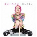 BLADe / 悪者〜代弁者〜 [CD]