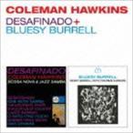 コールマン・ホーキンス(ts)/デサフィナード+ブルージー・バレル(CD)