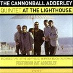 キャノンボール・アダレイ/アット・ザ・ライトハウス +3ボーナストラックス(CD)
