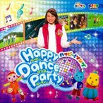 �Ұ��TV �ϥԥ��� �ϥåԡ�!���� Happy Dance Party [CD]