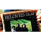 GLAY/BELOVED Anthology(2CD+DVD)(CD)