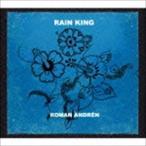 ロマン・アンドレン/レイン・キング(CD)