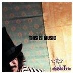 大橋トリオ/THIS IS MUSIC(CD)