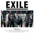 EXILE / I Believe(通常盤/CD+DVD) [CD]
