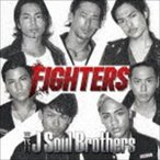 三代目 J Soul Brothers/FIGHTERS(通常盤)(CD)