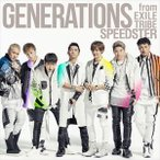 GENERATIONS from EXILE TRIBE / SPEEDSTER(通常盤/CD+スマプラ) [CD]