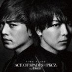 ACE OF SPADES × PKCZ(R) feat.登坂広臣/TIME FLIES(CD+DVD)(CD)