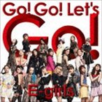 E-girls/Go! Go! Let's Go!(CD+DVD)(CD)