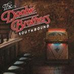ザ・ドゥービー・ブラザーズ/サウスバウンド(Blu-specCD2)(CD)