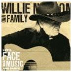 ウィリー・ネルソン&ファミリー/レッツ・フェイス・ザ・ミュージック・アンド・ダンス(CD)