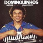 ドミンギーニョス/ケン・ミ・レヴァラ・ソウ・エウ(期間生産限定スペシャルプライス盤)(CD)