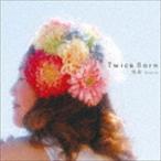恍多 / Twice Born [CD]