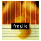 �ե饸�㥤�롿fragile(CD)