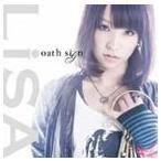 LiSA/oath sign(通常盤)(CD)
