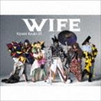 清竜人25/WIFE(初回限定盤/CD+DVD)(CD)