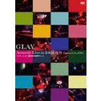 GLAY/Acoustic Live in 日本武道館 Produced by JIRO [DVD]