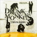 大橋卓弥/Drunk Monkeys(CD)