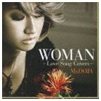 Ms.OOJA / WOMAN -Love Song Covers- [CD]