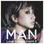 Ms.OOJA / MAN -Love Song Covers 2- [CD]