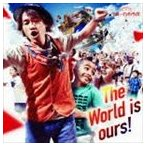 NAOTO INTI RAYMI/The World is ours !(初回限定盤/CD+DVD)(CD)