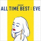 MINMI/ALL TIME BEST : EVE(CD)