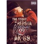 AK-69 a.k.a. Kalassy Nikoff/THE STORY OF REDSTA-69 Party-(DVD)