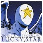 GOING UNDER GROUND / LUCKY STAR [CD]