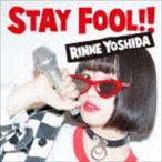吉田凜音 / STAY FOOL!!(初回限定盤/CD+DVD) [CD]