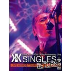 """吉川晃司/KIKKAWA KOJI 30th Anniversary Live """"SINGLES+ RETURNS""""(DVD)"""