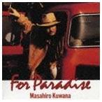 桑名正博/フォー・パラダイス(CD)